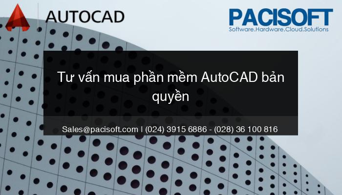 Tư vấn mua AutoCAD bản quyền