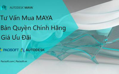 Tư vấn mua bán phần mềm Maya bản quyền