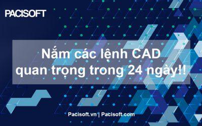 [Mẹo CAD trong 1 phút] – Nắm các lệnh CAD quan trọng trong 24 ngày