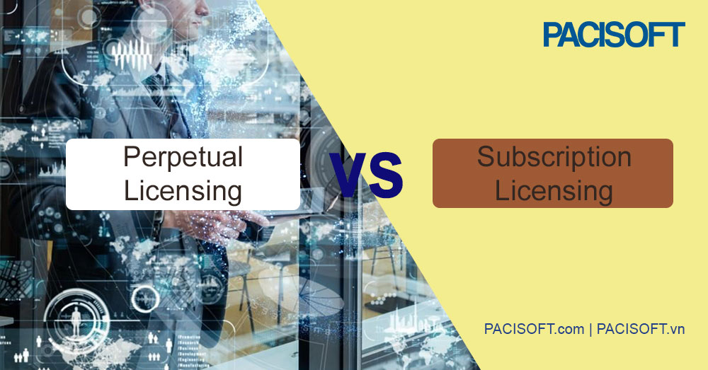 perpetual vs subscription licensing