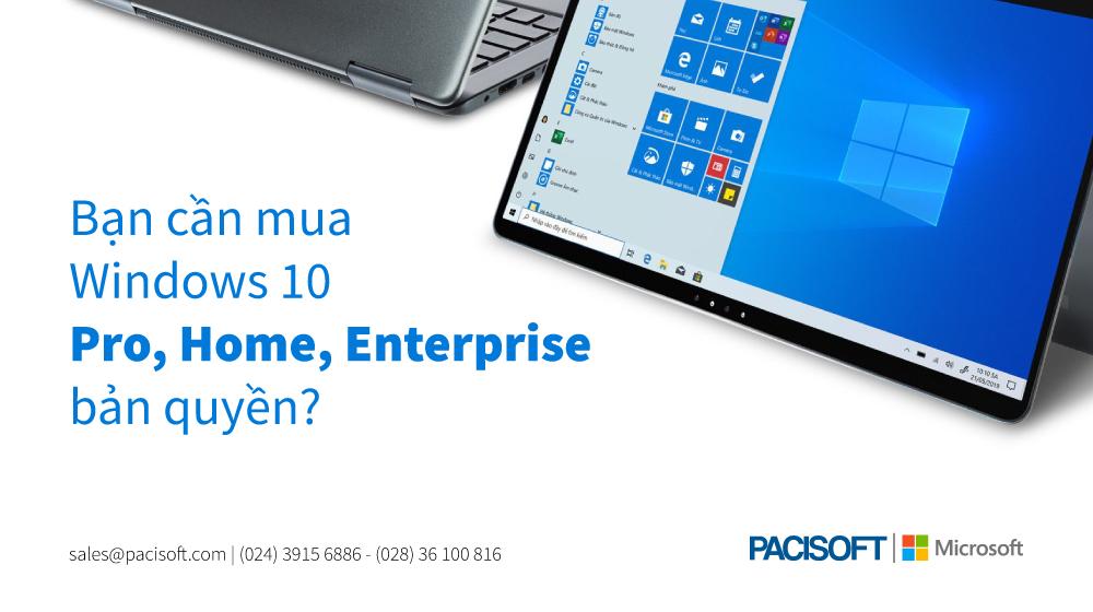 Mua Windows 10 Home, Pro, USB, OEM, GGWA, OLP, FPP bản quyền