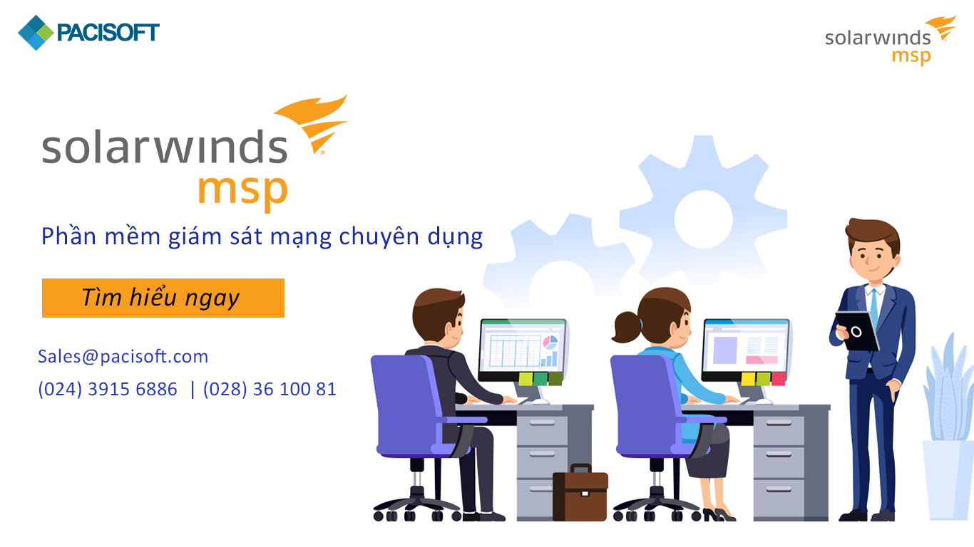 Solarwinds - phần mềm giám sát mạng chuyên dụng