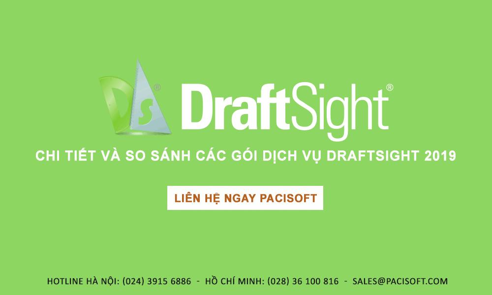So sánh tính năng giữa các gói dịch vụ DraftSight 2019