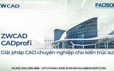CADprofi và ZWCAD: Giải pháp CAD chuyên nghiệp cho kiến trúc sư