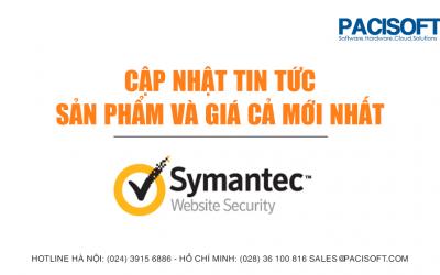 [Symantec] Cập nhật tin tức về sản phẩm và giá cả mới nhất