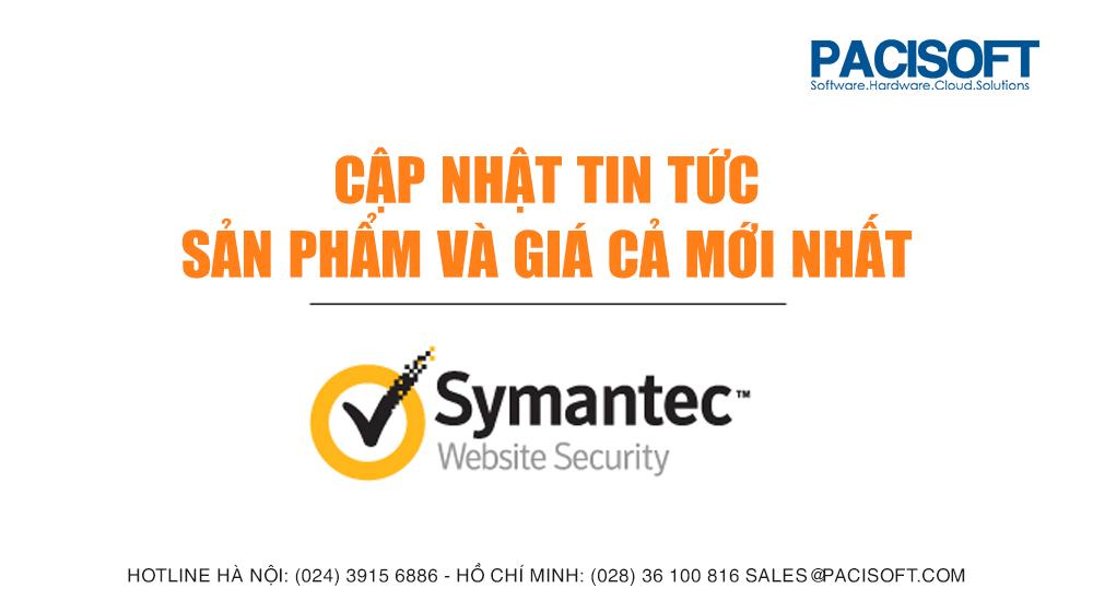 SYMANTEC - cập nhật tin tức về sản phẩm và giá cả
