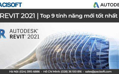 Top 9 tính năng mới tốt nhất đến từ Revit 2021