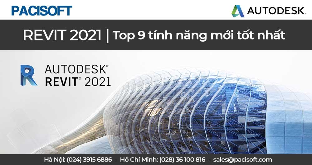 Top 9 tính năng mới tốt nhất trong revit 2021