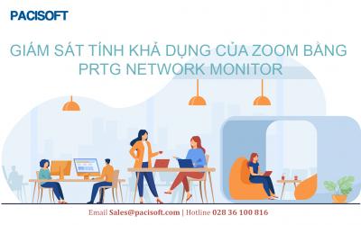 Giám sát tính khả dụng của Zoom với phần mềm PRTG Network Monitor