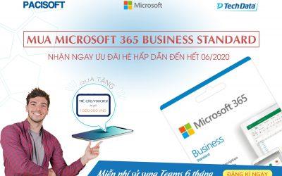 Nhận ngay 1 triệu đồng khi mua Microsoft 365 Business Standard đến hết tháng 6/2020