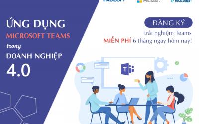 Ứng dụng nền tảng Microsoft Teams trong doanh nghiệp 4.0