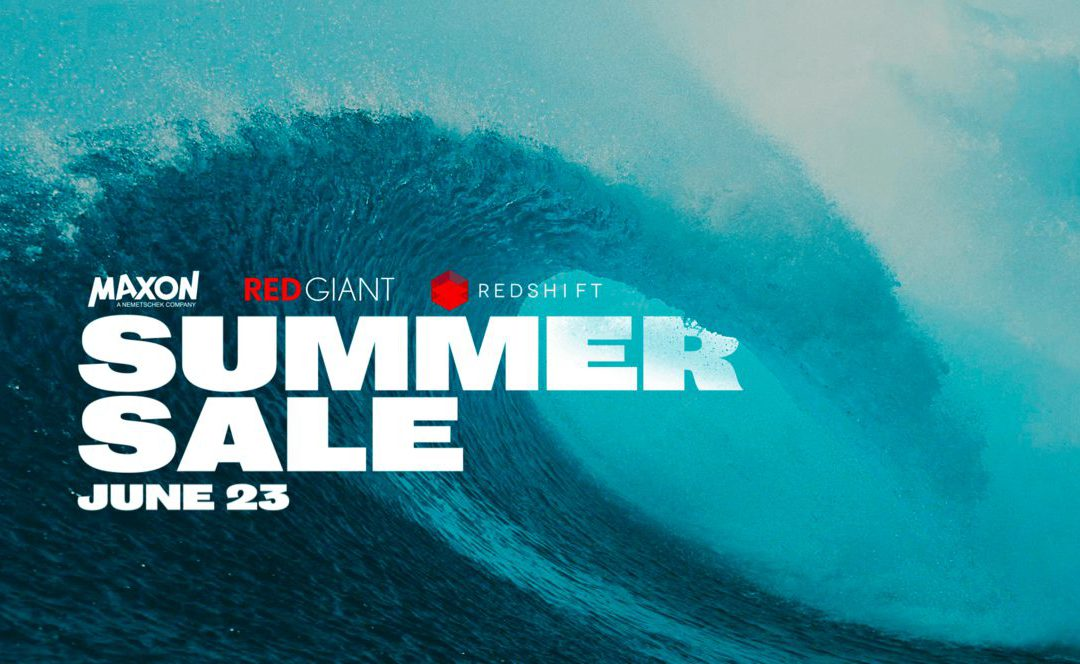 [Cinema4D|RedGiant|RedShift] COMING SOON: 30%-OFF BLOWOUT SUMMER SALE