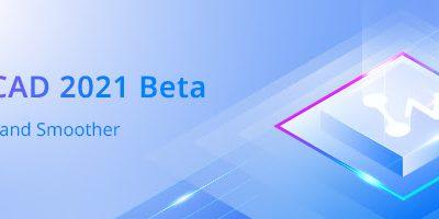ZWSOFT đã ra mắt phiên bản ZWCAD 2021 Beta