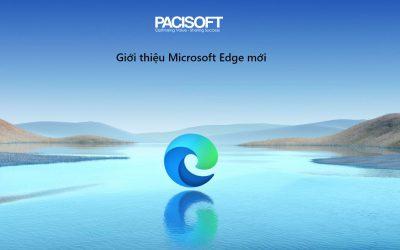 Giới thiệu Microsoft Edge mới