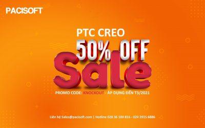 PTC Creo – Khuyến mãi 50% áp dụng đến hết tháng 3/2021