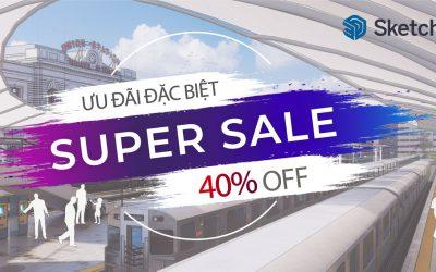 SketchUp Super Sale 40% – Khuyến Mãi cho SketchUp Pro – Single User