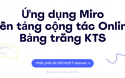 Giới thiệu về Miro & Hướng dẫn cơ bản thành thạo Miro