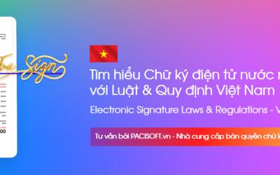 Adobe Sign và tính liên quan Luật & Quy định về Chữ ký Điện tử – Việt Nam