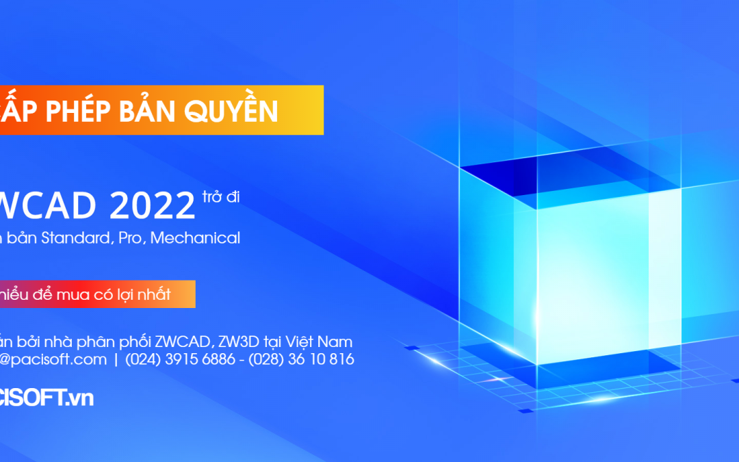 Cấp phép phần mềm ZWCAD 2022 bản quyền