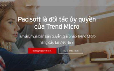 Pacisoft là đối tác ủy quyền của Trend Micro tại Việt Nam