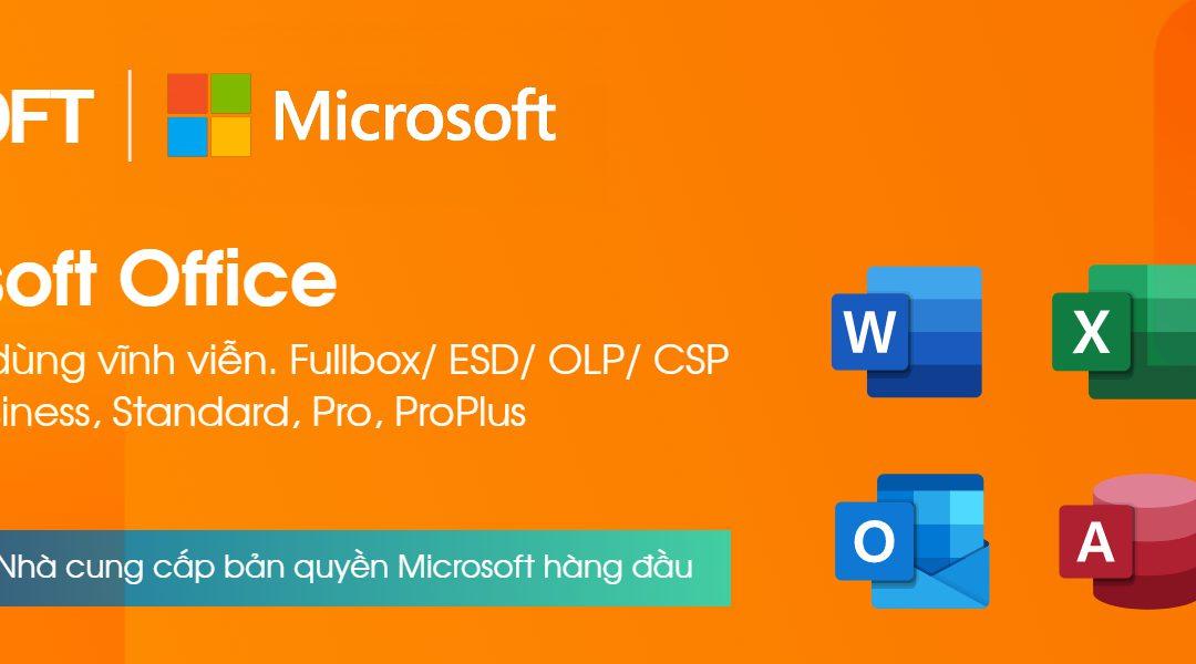 Tìm hiểu & hướng dẫn mua Microsoft Office bản quyền (mới nhất)