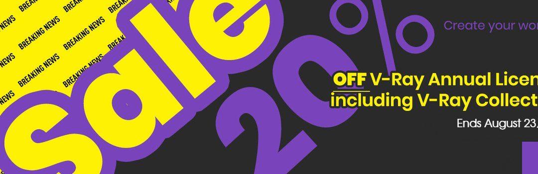 Chaos Summer Sale – Giảm giá 20% V-Ray bản quyền 1 năm