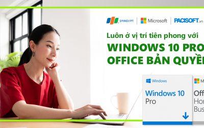Lợi ích của bộ đôi bản quyền Office 2019 (2022) và Windows 10 Pro